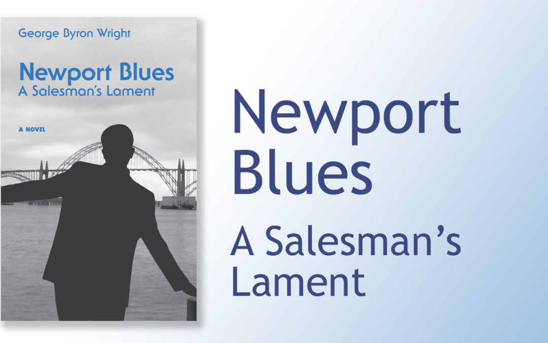 Newport Blues, A Salesman's Lament